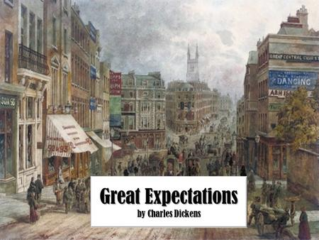 Great Expectations by Charles Dickens. The Regency Period The novel occurs between Christmas 1812, to the winter of 1840. In 1812, King George III was.