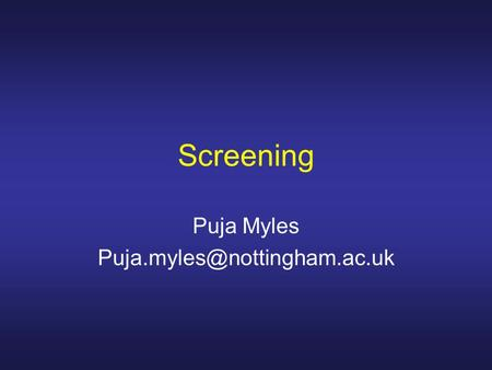 Screening Puja Myles