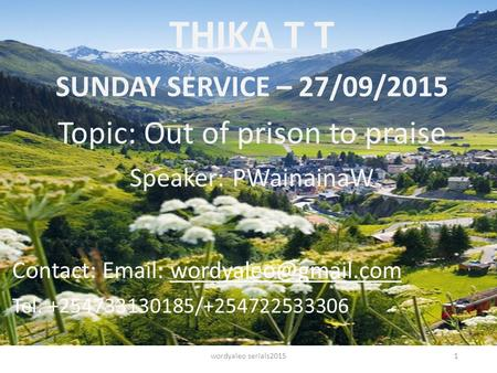 THIKA T T T.T.T COLLEGE Topic: Out of Prison to Praise