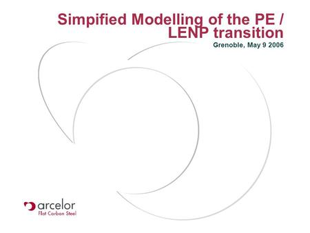 Simpified Modelling of the PE / LENP transition Grenoble, May 9 2006.