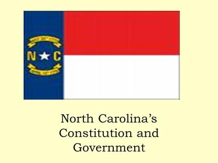 North Carolina's Constitution and Government