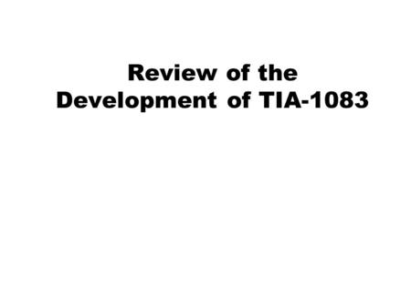 Review of the Development of TIA-1083. Consumer Complaints In 2004, telephone manufacturers began to receive customer complaints regarding hearing aid.