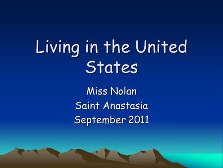 Living in the United States Miss Nolan Saint Anastasia September 2011.