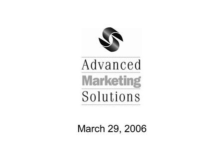 March 29, 2006. The Big Picture  Answering Virgin Life Care calls is #1  AMS has shifted focus from ongoing fulfillment to event or campaign-based 