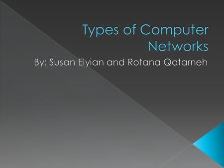 Computer networks are a series of two or more computers that are connected together to share information. There are three types of computer networks: