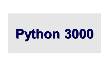 Python 3000. Overview  Last week Python 3000 was released  Python 3000 == Python 3.0 == Py3k  Designed to break backwards compatibility with the 2.x.