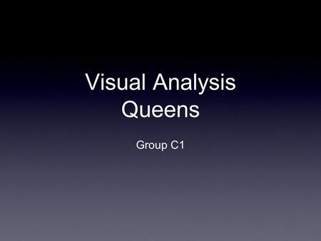 Visual Analysis Queens Group C1. Queen Victoria With the background being bleak it contrasts with the queens face, and we feel that it shows a vulnerable.