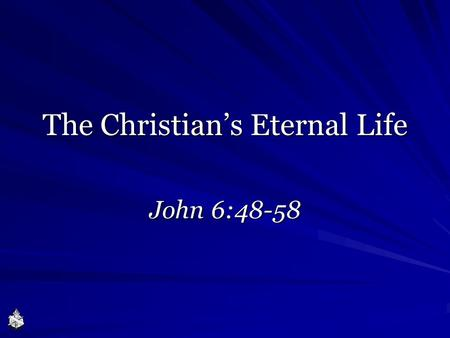 The Christian's Eternal Life
