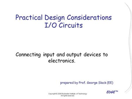 Connecting input and output devices to electronics.