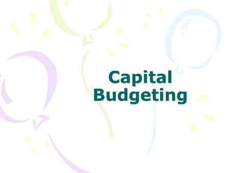 Capital Budgeting. Risk analysis in Capital Budgeting The uncertainty of returns from the moment, the funds are invested until management and investor.
