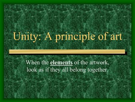 Unity: A principle of art