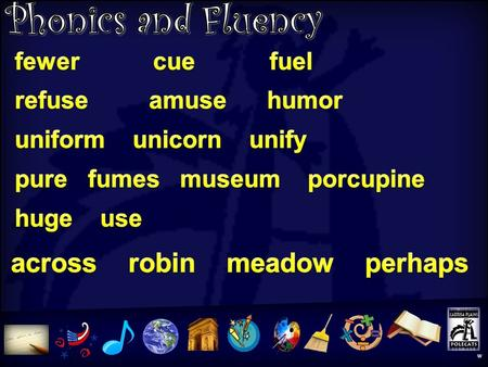 Phonics and Fluency w w Word Knowledge Activity /ū/ spelled u /ū/ spelled _ew w.