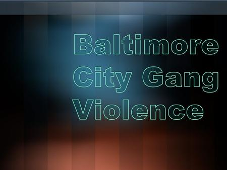 My Basic Question Do you think there is a lot of violence in Maryland, or Baltimore City?