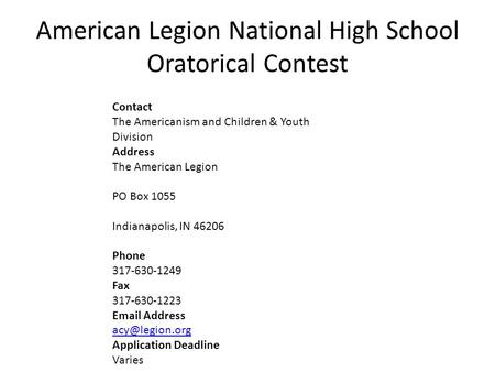 Contact The Americanism and Children & Youth Division Address The American Legion PO Box 1055 Indianapolis, IN 46206 Phone 317-630-1249 Fax 317-630-1223.