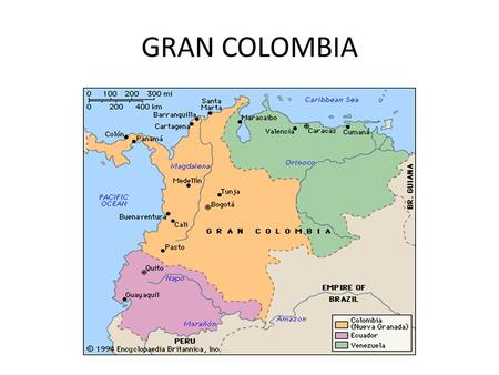 GRAN COLOMBIA. Venezuela 1810 Venezuela took the opportunity to become independent while Spain was fighting with France. In 1811, Francisco de Miranda.