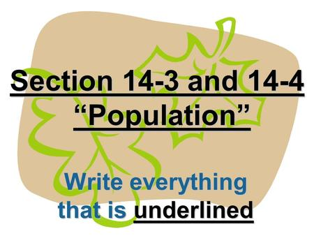 "Section 14-3 and 14-4 ""Population"" Write everything that is underlined."