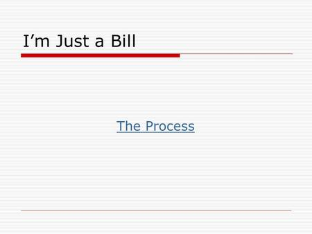 I'm Just a Bill The Process. Federal Legislative History Getting Started With the Public Law and Bill Numbers 50 U.S.C.S. § 1842(Lexis or Lexis Advance)