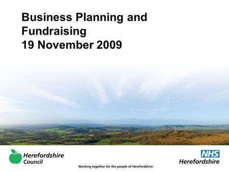 Business Planning and Fundraising 19 November 2009.