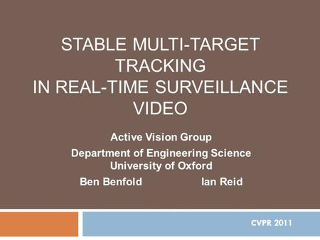 Stable Multi-Target Tracking in Real-Time Surveillance Video