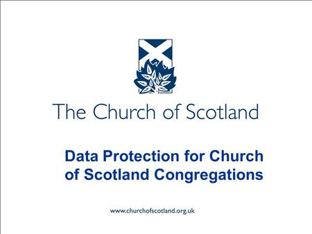 Data Protection for Church of Scotland Congregations.
