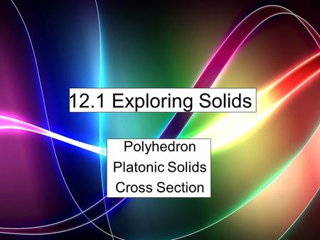Polyhedron Platonic Solids Cross Section