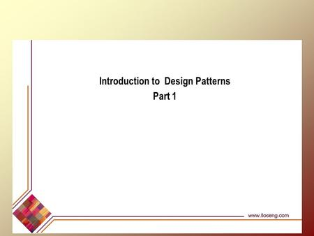 Introduction to Design Patterns Part 1. © Lethbridge/Laganière 2001 Chapter 6: Using design patterns2 Patterns - Architectural Architectural Patterns: