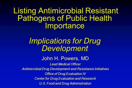 Listing Antimicrobial Resistant Pathogens of Public Health Importance Implications for Drug Development Listing Antimicrobial Resistant Pathogens of Public.