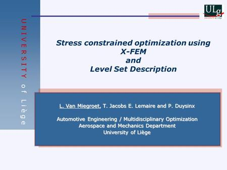 Stress constrained optimization using X-FEM and Level Set Description