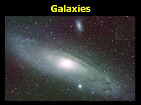 Galaxies. A galaxy is made of billions of stars, dust, and gas all held together by gravity. Galaxies are scattered throughout the Universe. They vary.