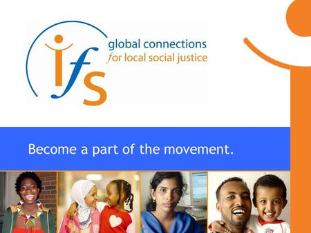 Become a part of the movement.. Strategic Plan IFS 1. Members 2. Members 3. Members 4. Members 5. Members.