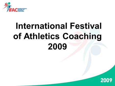 International Festival of Athletics Coaching 2009.