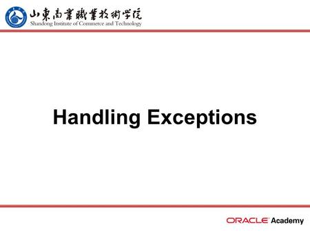 Handling Exceptions. 2 home back first prev next last What Will I Learn? Describe several advantages of including exception handling code in PL/SQL Describe.