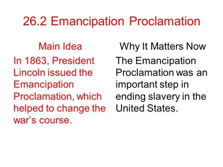 26.2 Emancipation Proclamation