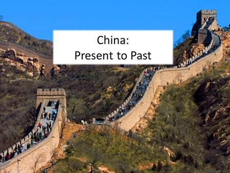 "China: Present to Past. China Today Made in China"" – everything ""The Five Tigers"" Chinese adoptions ""One Child"" policy – to cope with huge population."