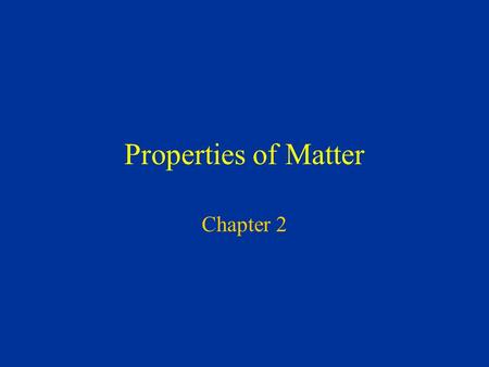 Properties of Matter Chapter 2 Pure Substances ELEMENTS Cannot be broken down into simpler substances. Can be found as solids, liquids, or gases Represented.