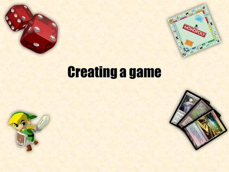 Creating a game. Steps Idea Objective(s) Purpose Gameplay Gameflow Aesthetic.