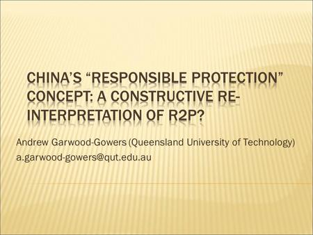 Andrew Garwood-Gowers (Queensland University of Technology)