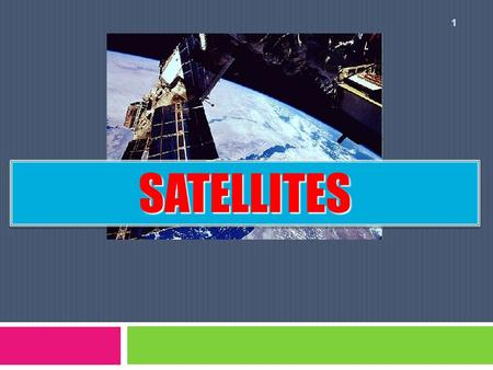1 SATELLITESSATELLITES 2 Newton's Law of Gravitation M1M1 M2M2 r F F.