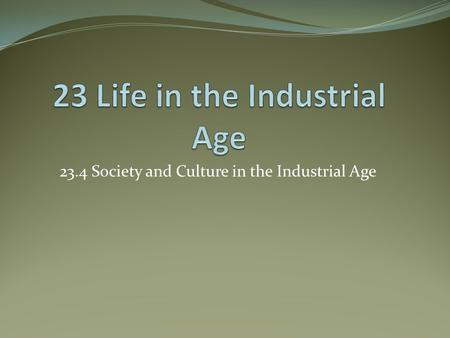 23.4 Society and Culture in the Industrial Age. List some of the reasons that people from other countries emigrate to the United States today?