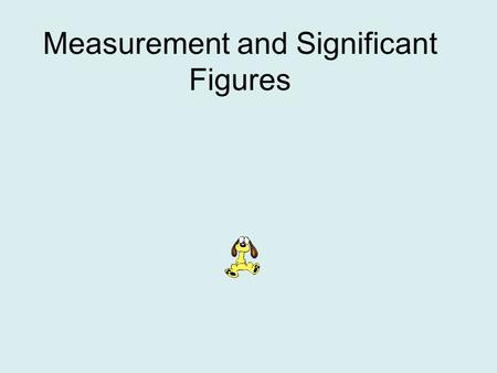Measurement and Significant Figures. Precision and Accuracy What is the difference between precision and accuracy in chemical measurements? Accuracy refers.