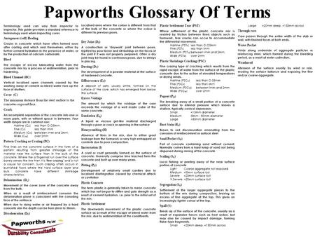 Papworths Glossary Of Terms. Visual Assessment  Use grinding core cuts to assess corrosion  Need a standard to define corrosion degree  Correlate with.