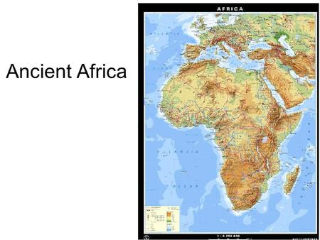 Ancient Africa.