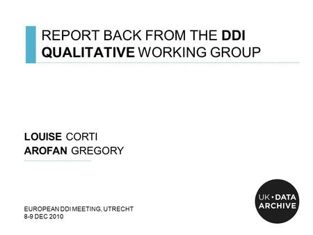REPORT BACK FROM THE DDI QUALITATIVE WORKING GROUP ……………………………………………………….………………………………..................................................................................................