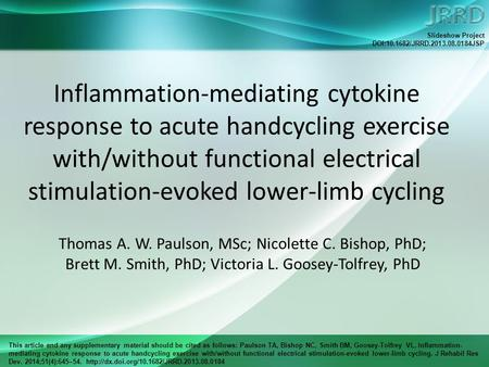 This article and any supplementary material should be cited as follows: Paulson TA, Bishop NC, Smith BM, Goosey-Tolfrey VL. Inflammation- mediating cytokine.
