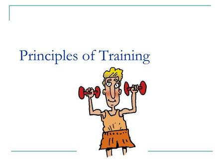 Principles of Training. The F.I.T.T. Principle Frequency depends on age, conditioning, competitive aspirations, other commitments.