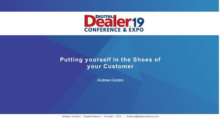 Putting yourself in the Shoes of your Customer