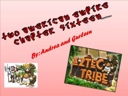 By: Andrea and Gurleen. The Aztec land was very swampy so they couldn't grow corps such as corn for food and cotton for clothing The Aztec learn to use.