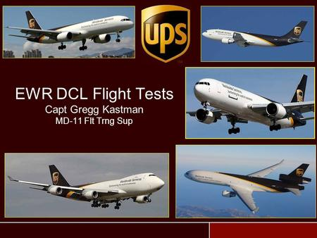EWR DCL Flight Tests Capt Gregg Kastman MD-11 Flt Trng Sup.