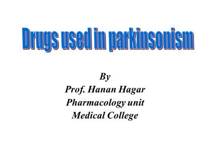 Drugs used in parkinsonism