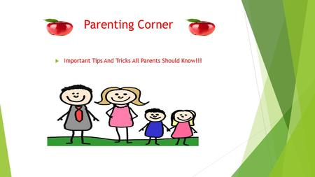 Parenting Corner  Important Tips And Tricks All Parents Should Know!!!